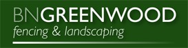 B N Greenwood Fencing & Landscaping Ltd